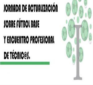"""Jornada: """"Actualización sobre Fútbol Base y encuentro de profesional de técnic@s"""" @  IES Itaca"""