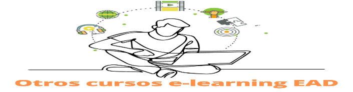 Otros cursos e-learning EAD