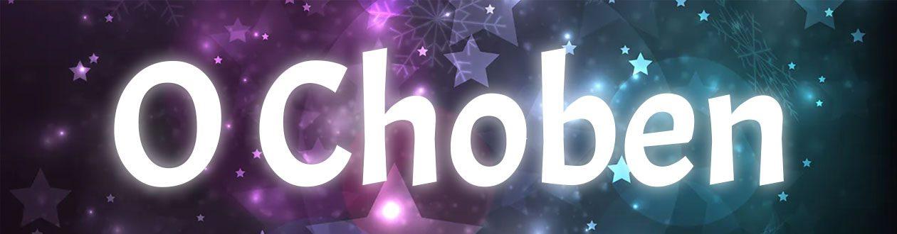 O Choben